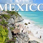 The 10 best places to visit in Mexico